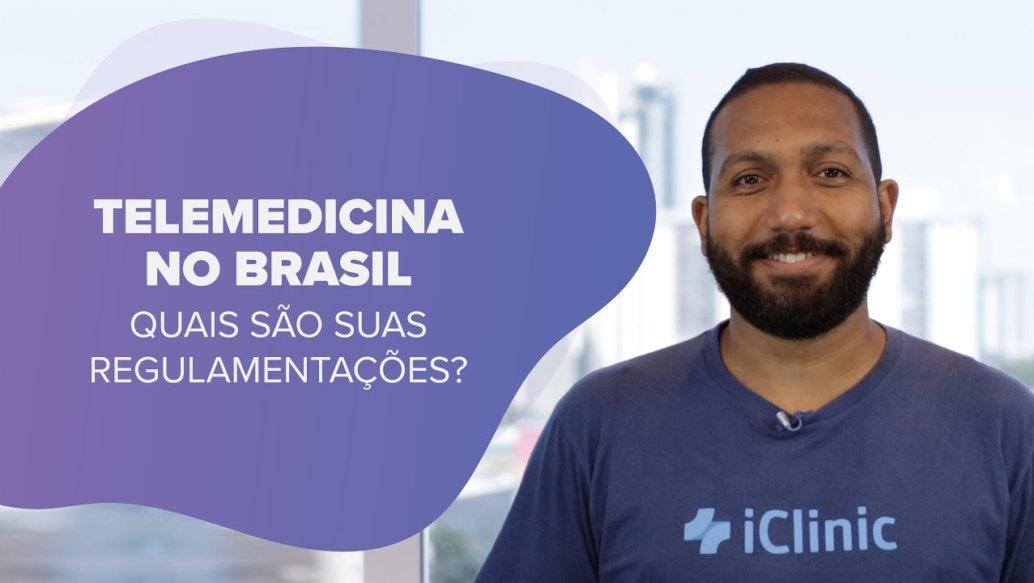 Telemedicina no Brasil: Quais são suas regulamentações?