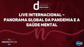 LIVE INTERNACIONAL – PANORAMA GLOBAL DA PANDEMIA E A SAÚDE MENTAL