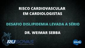 RISCO CV EM CARDIOLOGISTAS – DR. WEIMAR SEBBA