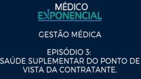 GESTÃO MÉDICA: SAÚDE SUPLEMENTAR DO PONTO DE VISTA DA CONTRATANTE