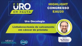 Cobertura EAU20 | Linfadenectomia de salvamento em câncer de próstata| Dr. Marcelo Wroclawski