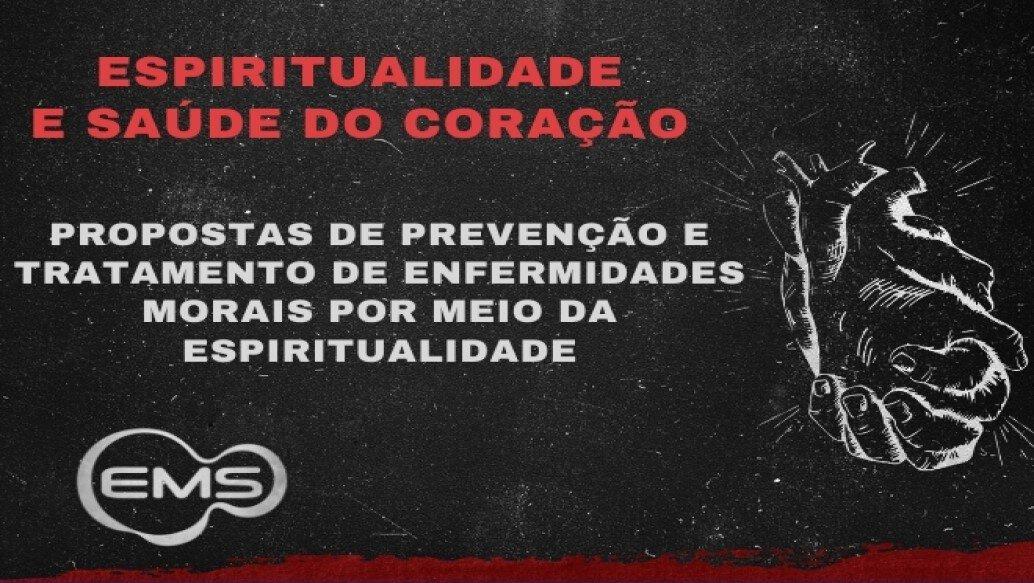 Prevenção e tratamento de enfermidades morais por meio da espiritualidade