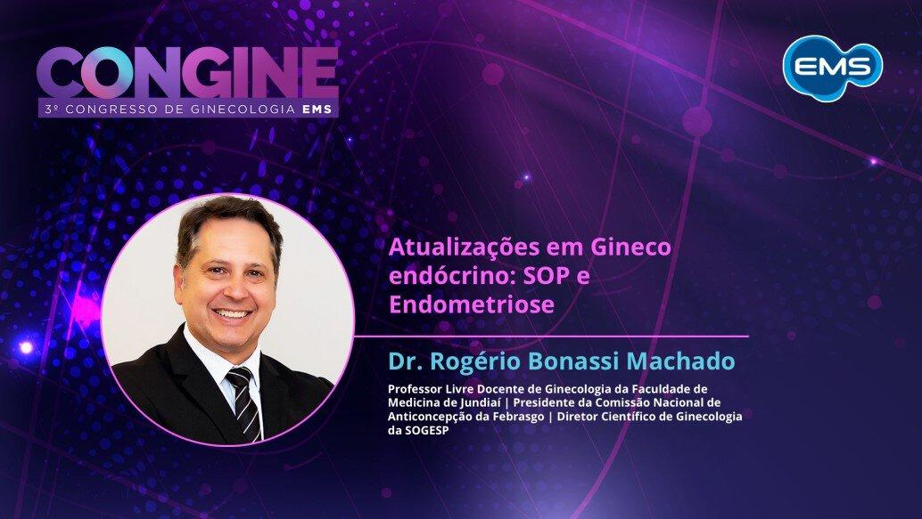 CONGINE: Atualizações em Gineco endócrino: SOP e Endometriose