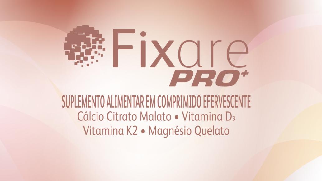 FIXARE PRO+   Evento de Lançamento