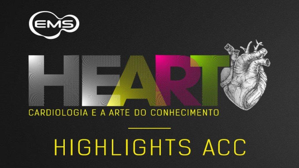HIGHLIGHTS ACC – EMS HEART