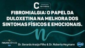 Fibromialgia: o papel da Duloxetina na Dor Crônica