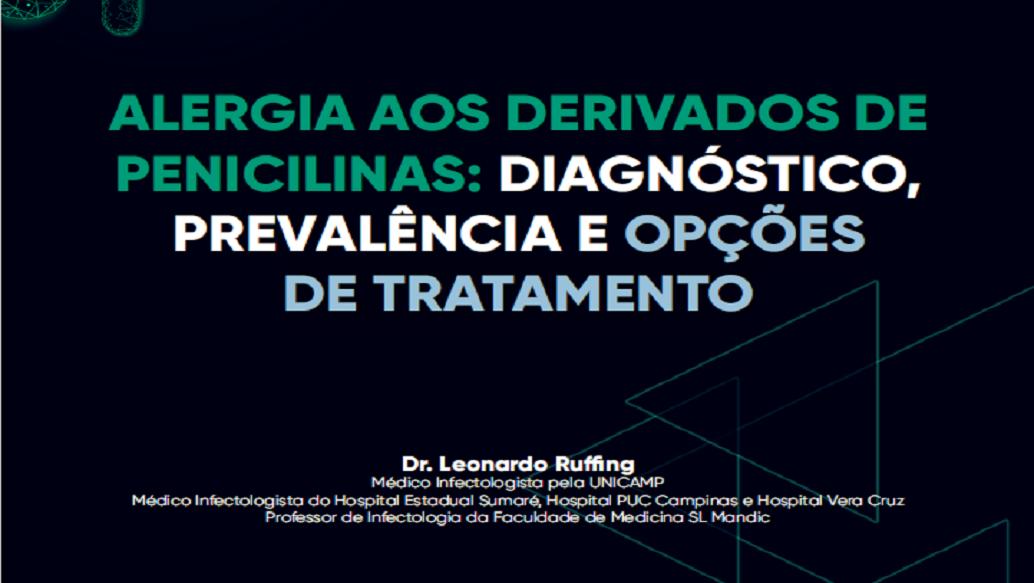 ALERGIA AOS DERIVADOS DE PENICILINAS: UM OVERVIEW