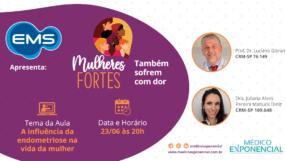 Mulheres Fortes | Episódio 02 | Endometriose