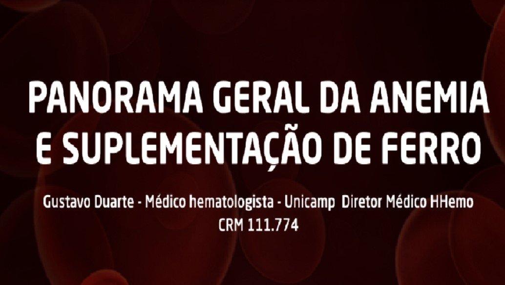 PANORAMA GERAL DA ANEMIA E SUPLEMENTAÇÃO DE FERRO