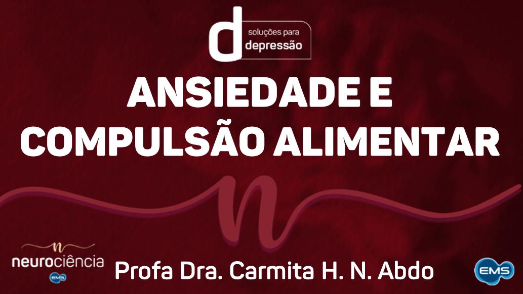 ANSIEDADE E COMPULSÃO ALIMENTAR