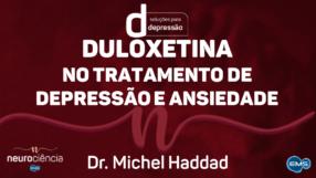 DULOXETINA NO TRATAMENTO DE DEPRESSÃO E ANSIEDADE