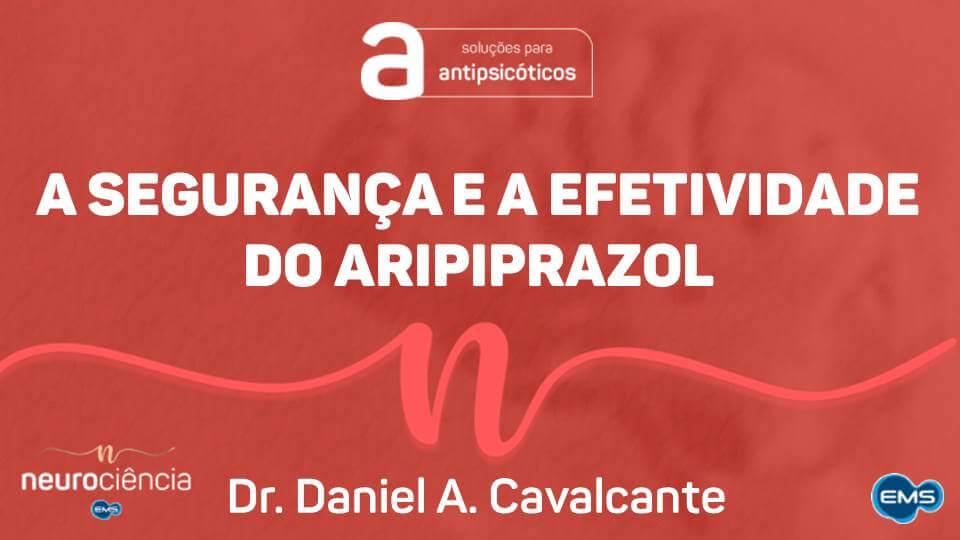 ARIPIPRAZOL | Segurança e Efetividade