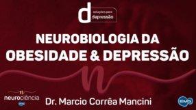 NEUROBIOLOGIA DA OBESIDADE & DEPRESSÃO