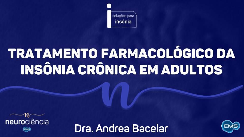 Tratamento farmacológico da insônia crônica em adultos