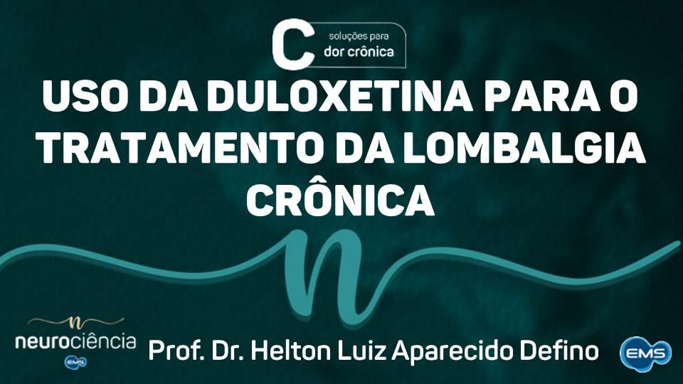 DULOXETINA NO TRATAMENTO DA LOMBALGIA CRÔNICA