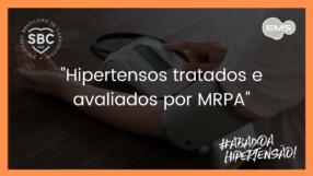 Hipertensos tratados e avaliados por MRPA